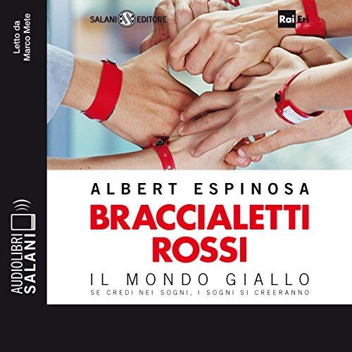 Braccialetti rossi | Albert Espinosa
