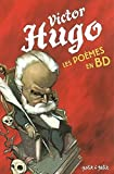 Victor Hugo, les poèmes en BD
