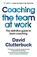 Coaching the Team at Work 2: The definitive guide to team coaching