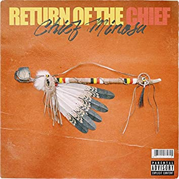 Return of the Chief