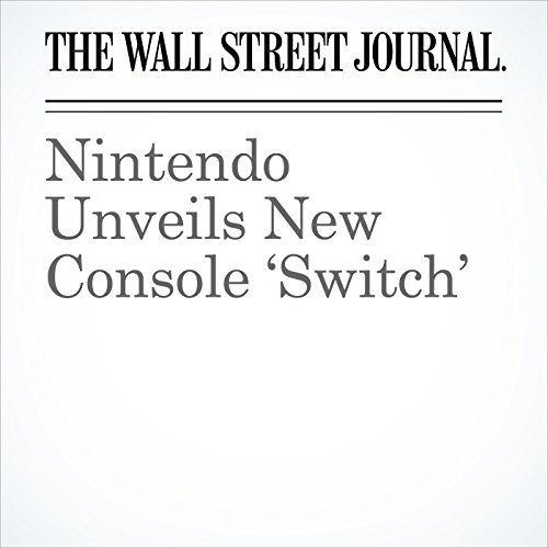Nintendo Unveils New Console 'Switch' audiobook cover art
