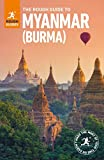 The Rough Guide to Myanmar (Burma) (Travel Guide) (Rough Guides)