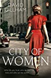 City of Women, David Gillham, fiction, book, books