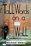 Tall Words on a Wall (English Edition)