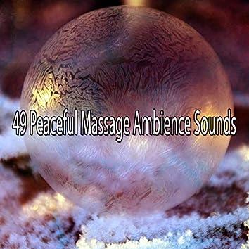 49 Peaceful Massage Ambience Sounds