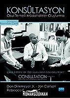 KONSÜLTASYON - Okul Temelli Müdahaleler Olusturma / CONSULTATION - Creating School-Based Interventions