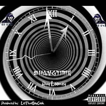 #HangTime
