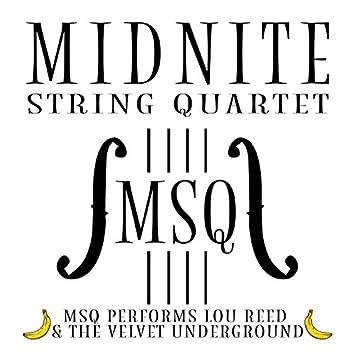 MSQ Performs Lou Reed & The Velvet Underground