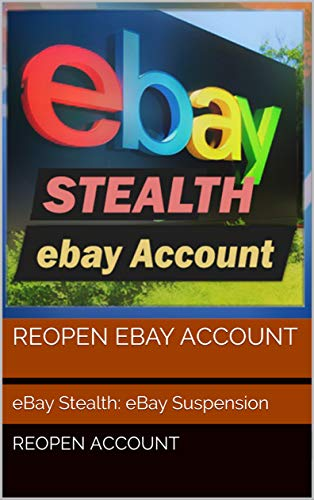 ebay stealth account No-Suspend: and 3 Methods Ebay No-Suspend , Colombia ,Europe , Latin America (English Edition)