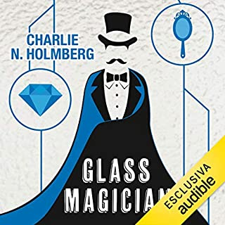 Glass Magician     Paper magician 2              By:                                                                                                                                 Charlie N. Holmberg                               Narrated by:                                                                                                                                 Francesca Agostini                      Length: 7 hrs and 22 mins     2 ratings     Overall 5.0