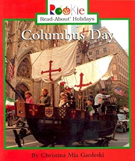 Columbus Day (Rookie Read-About Holidays: Previous Editions)