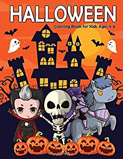 Halloween Coloring Book for Kids Ages 4-8: A Fun and Easy Happy Halloween Coloring Pages for Kids, Toddlers and Preschool