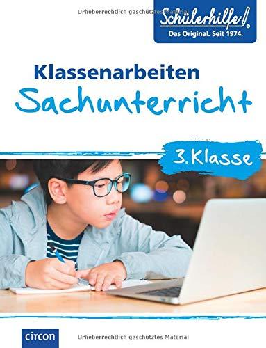 Sachunterricht 3. Klasse: Klassenarbeiten Schülerhilfe
