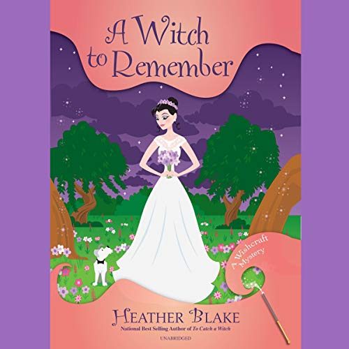 A Witch to Remember     A Wishcraft Mystery              By:                                                                                                                                 Heather Blake                               Narrated by:                                                                                                                                 Coleen Marlo                      Length: 7 hrs and 39 mins     40 ratings     Overall 4.7