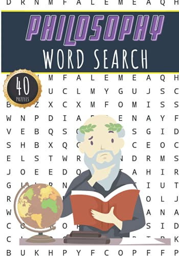 Philosophy Word Search: 40 Puzzles with Word Scramble   Challenging Puzzle Book For Adults, Kids and Seniors   More Than 300 Philosophers Words On ... Print Gift   Relaxation Activity At Home