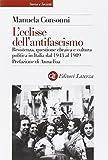 L'eclisse dell'antifascismo. Resistenza, questione ebraica e cultura politica in Italia dal 1943 al 1989