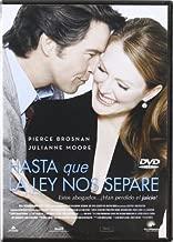 Hasta Que La Ley Nos Separe (Import Movie) (European Format - Zone 2) (2005) Pierce Brosnan; Julianne Moore