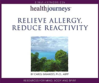 Relieve Allergy, Reduce Reactivity- Three Hypnotic Sessions to Reduce Congestion, Inflammation, Rashes and Digestive Distress