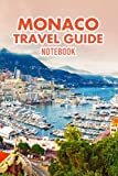 Monaco Travel Guide Notebook: Notebook Journal  Diary/ Lined - Size 6x9 Inches 100 Pages
