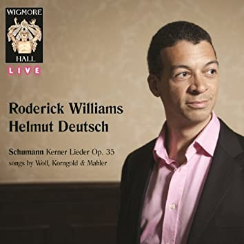Schumann Kerner Lieder Op. 35, songs by Wolf, Korngold & Mahler - Wigmore Hall Live
