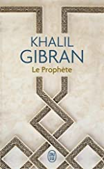 Le Prophete by Khalil Gibran (2015-10-22) de Khalil Gibran