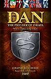 Dan - The Pioneer of Israel