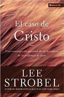 Caso de Cristo, El by Lee Strobel (2000-11-06)