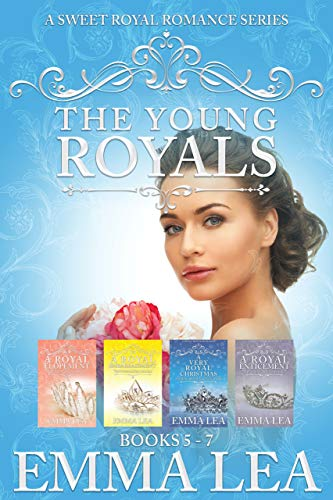 The Young Royals Books 5-7 Boxset: A Sweet Royal Romance Series (English Edition)