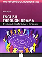 English through Drama: Creative activities for inclusive ELT classes (Helbling Languages)