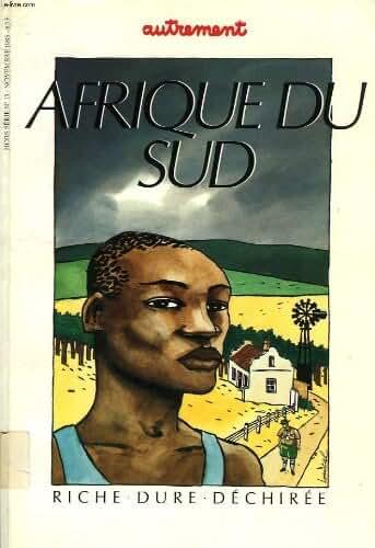 Autrement, h.s. n° 15, nov. 1985, afrique du sud, riche, dure, dechiree