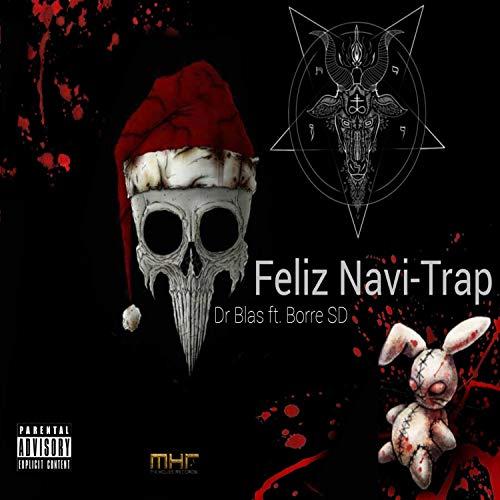 Feliz Navi-Trap (feat. Borre SD) [Explicit]