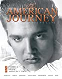The American Journey: Teaching and Learning Classroom Edition, Combined Volume (Myhistorylab (Access Codes))