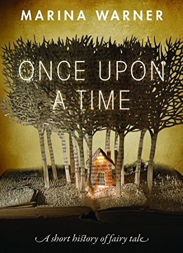 Once Upon a Time: A Short History of Fairy Tale (English Edition)