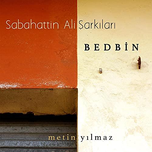 Bedbin (Sabahattin Ali Şarkıları)