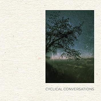 Cyclical Conversations
