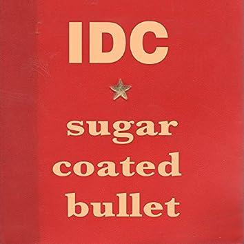 Sugar Coated Bullet