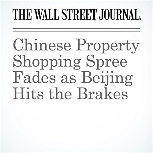 Chinese Property Shopping Spree Fades as Beijing Hits the Brakes (Unabridged) copertina
