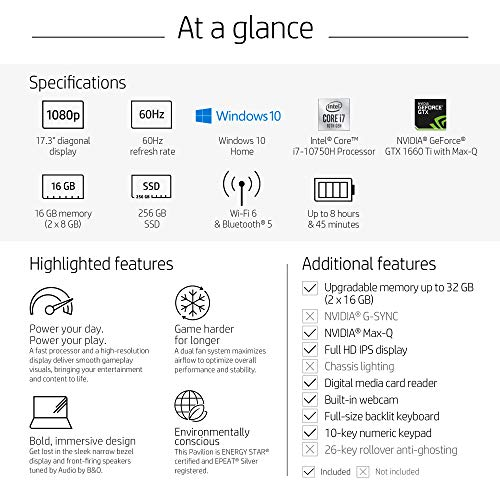 HP Pavilion Gaming Laptop 17-inch, Intel Core i7, NVIDIA GeForce GTX 1660 Ti with Max-Q, 16 GB RAM, 256 GB SSD, Windows 10 Home (17-cd1030nr, Shadow Black)