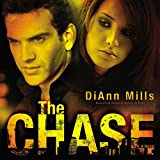 The Chase: A Novel - DiAnn Mills