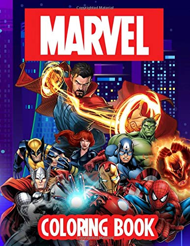 Marvel Coloring Book: An Ideal Way For Relaxation And Creativity. Great For Kids And Adults With Marvel Characters, Fight Scenes Illustrations