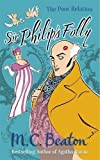 Sir Philip's Folly (The Poor Relation series) by M.C. Beaton (2013-08-15)