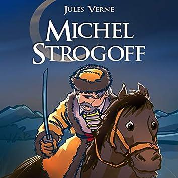 Jules Verne : Michel Strogoff