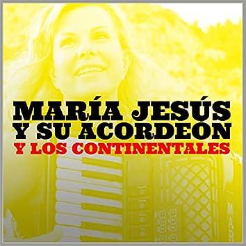 María Jesús y Su Acordeón y los Continentales