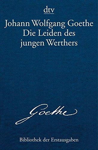 Die Leiden des jungen Werthers: Leipzig 1774