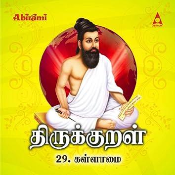 Thirukkural - Adhikaram 29 - Kallaamai