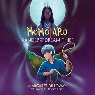 Momotaro Xander and the Dream Thief cover art