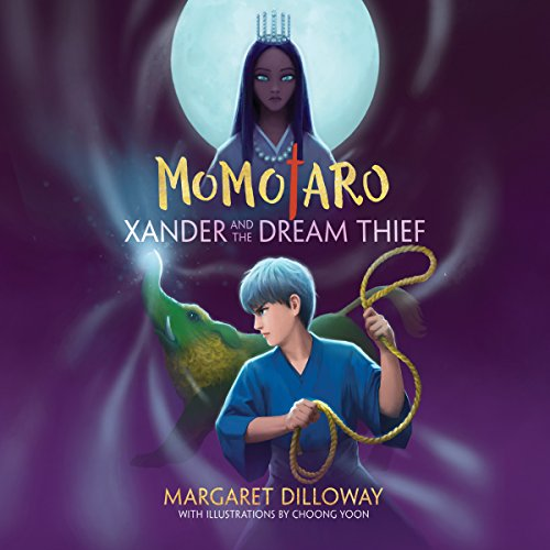 Momotaro Xander and the Dream Thief audiobook cover art