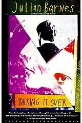 Talking It Over (Vintage International) Kindle Edition