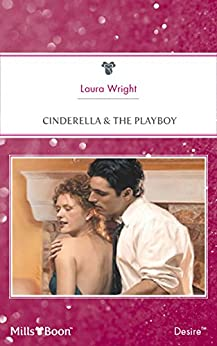 Cinderella & The Playboy (Matched in Montana Book 4) by [Laura Wright]