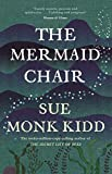 The Mermaid Chair: The No. 1 New York Times bestseller - Sue Monk Kidd